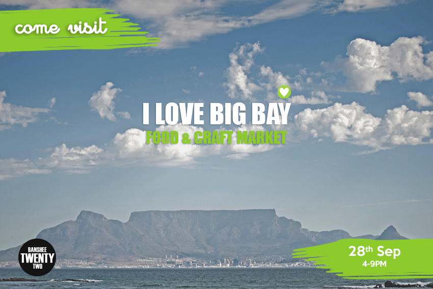 I LOVE BIG Bay Blouberg Market Jaimi Shields